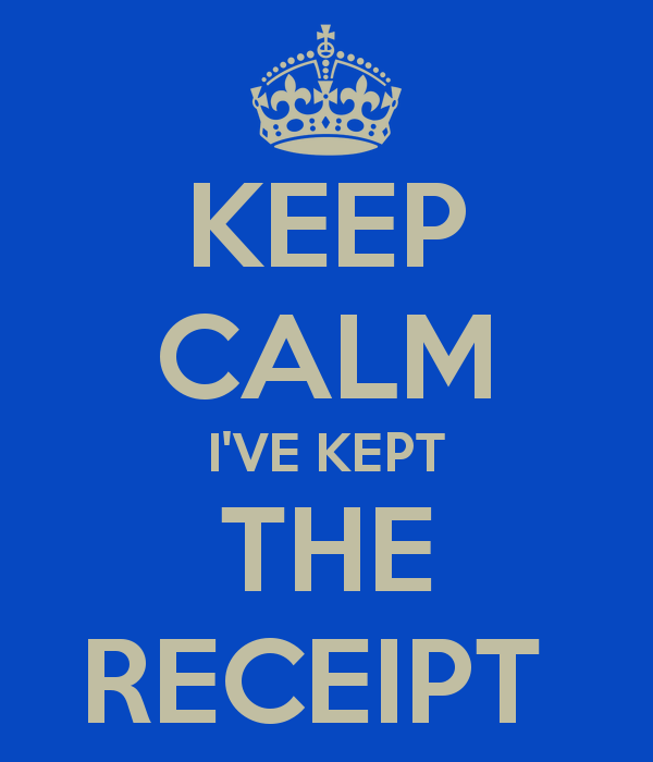keep-calm-i-ve-kept-the-receipt-19